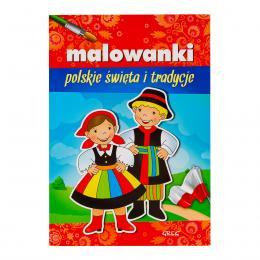 """Książka """"Malowanki. Polskie święta i tradycje."""""""